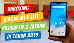 Unboxing Xiaomi Mi 8 Lite Indonesia di Tahun 2019 - Pilihan HP 2 Jutaan Xiaomi Selain Redmi Note 7