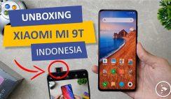 Unboxing Xiaomi Mi 9T Indonesia Versi Global - Bukan Redmi K20 - Tes Hasil Kamera