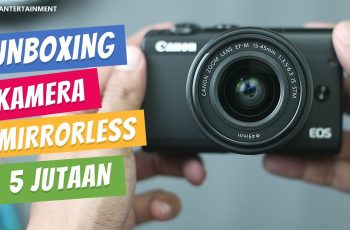 Unboxing Kamera Mirrorless Canon Flip-Screen 5 Jutaan di Tahun 2019 - Unboxing Canon EOS M100