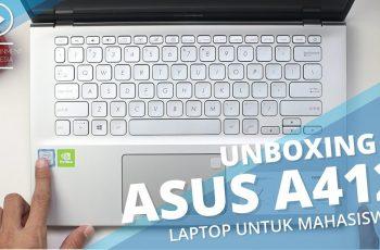Unboxing Laptop Asus A412FL - Laptop Murah Spek Dewa 2019 Yang Cocok Untuk Pelajar atau Mahasiswa