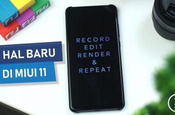 11 Fitur Baru di Update MIUI 11 di Xiaomi Mi 9T (Redmi K20) Indonesia - Apa Yang Berubah