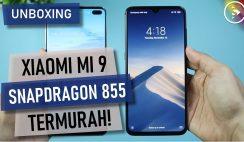 Unboxing Xiaomi Mi9 Indonesia - HP Flagship Murah 2019 dengan Skor DxOMark Tinggi - Tes Hasil Kamera
