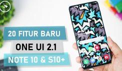 21 Fitur TERBARU Setelah Update One UI 2.1 di Samsung Galaxy S10+ & Note10 - AUTO MIRIP Samsung S20!