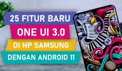 25 Fitur Baru di One UI 3.0 Di Samsung S20, S20 Plus, S20 Ultra - Seri Lain Akan Segera Menyusul ❗❗
