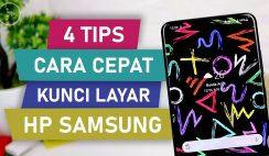 5 Cara Kunci Layar Cepat di Berbagai Seri HP Samsung