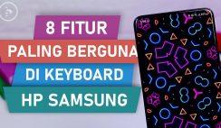 8 Fitur KEREN di Keyboard HP Samsung