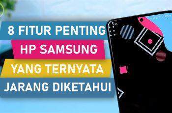 8 Fitur PENTING dan BERGUNA di HP Samsung