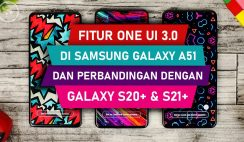 Fitur One UI 3.0 di Galaxy A51 dan Perbandingannya dengan Galaxy S20+ dan One UI 3.1 di Galaxy S21+