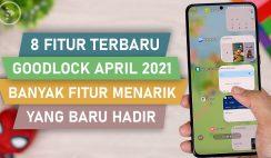 8 Fitur Keren di Update Good Lock Terbaru April 2021