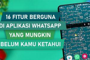 16 Fitur Berguna Whatsapp 2021
