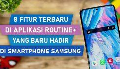 8 Fitur Terbaru Aplikasi Routine+ di HP Samsung
