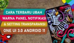 - Cara Ubah Tampilan dan Warna Panel Notifikasi HP Samsung Di Theme Park